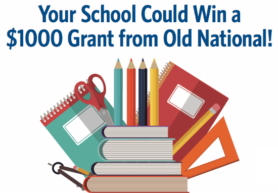 Your School Could Win a $1000 Grant from Old National Bank!