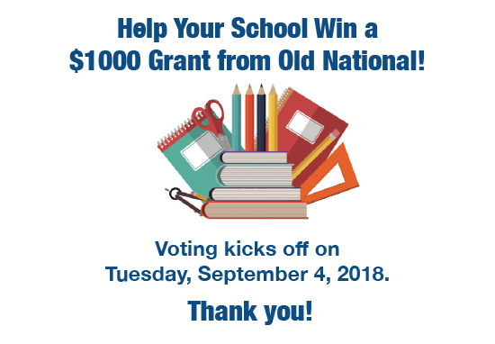 Help your school win a $100 grant from Old National!